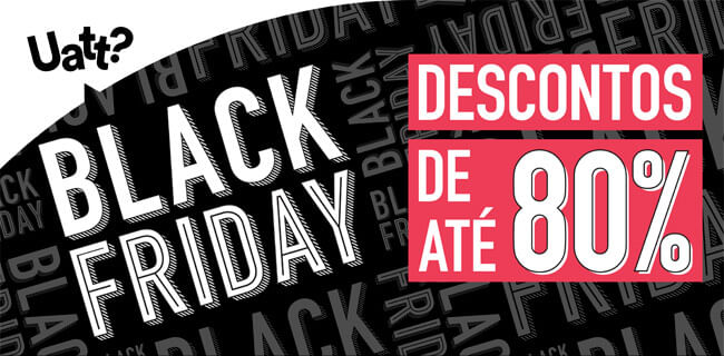 Black Friday descontos de até 80%